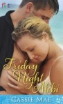 Friday Night Alibi by Cassie Mae
