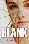 Blank by Trina St. Jean