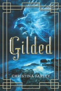 Gilded by Christina Farley