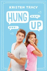 Hung Up by Kristen Tracy