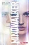 Mindwalker by A J Steiger