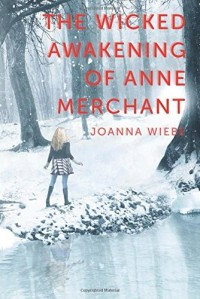 The Wicked Awakening of Anne Merchant