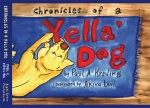 Chronicles of a Yella Dog book cover