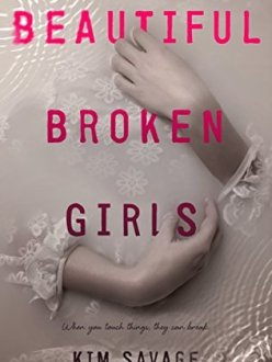 Beautiful Broken Girls by Kim Savage