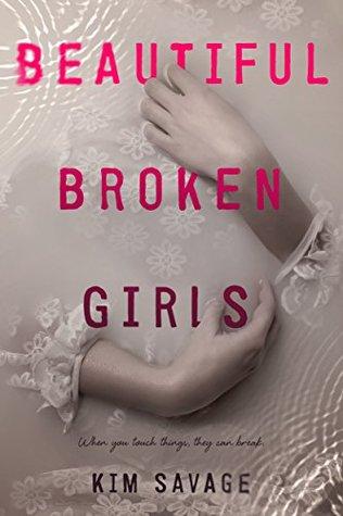 Beautiful Broken Girls by Kim Savage