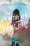 The Heartbeats of Wing Jones by Katherine Webber