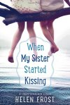 when-my-sister-started-kissing