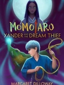 Momotaro: Xander and the Dream Thief