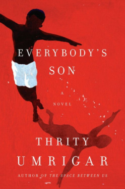 Everybody's Son by Thrity Umrigar