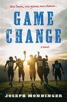 Game Change by Joseph Monninger
