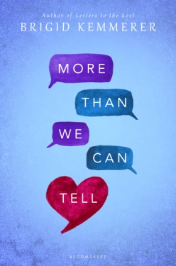 More Than We Can Tell by Brigid Kemmerer
