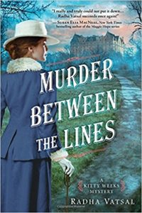 Murder Between the Lines by Radha Vatsal