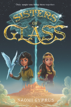 Sisters of Glass (Shard Book 1) by Naomi Cyprus