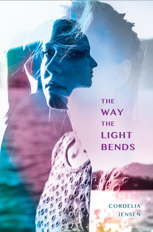 The Way Light Bends by Cordelia Jensen