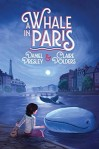 A Whale in Paris by Claire Polders and Daniel Presley
