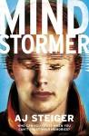 Mindstormer by A J Steiger