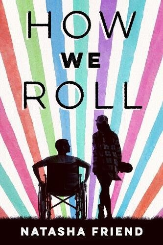 How We Roll by Natasha Friend