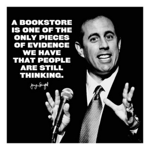 Jerry Seinfeld bookstore quote