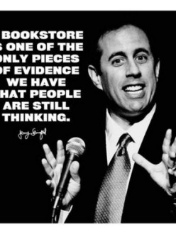 Jerry Seinfeld bookstore quote