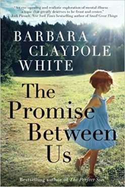 The Promise Between Us by Barbara Claypole White