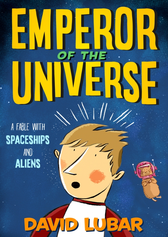 Emperor of the Universe (Book One) by David Lubar