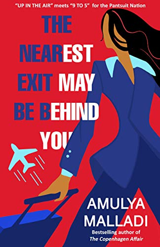 The Nearest Exit May Be Behind You by Amulya Malladi