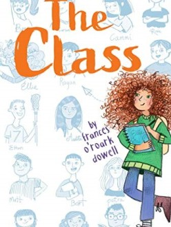 The Class by Frances O'Roark Dowell