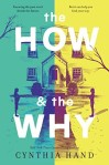 The How & the Why by Cynthia Hand