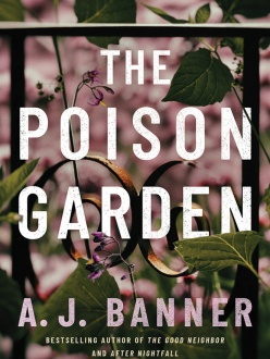 The Poison Garden by A. J. Banner