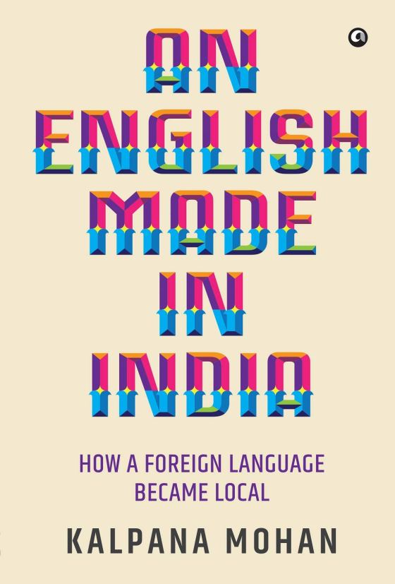 An English Made in India by Kalpana Mohan