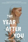 The Year After You by Nina dePass