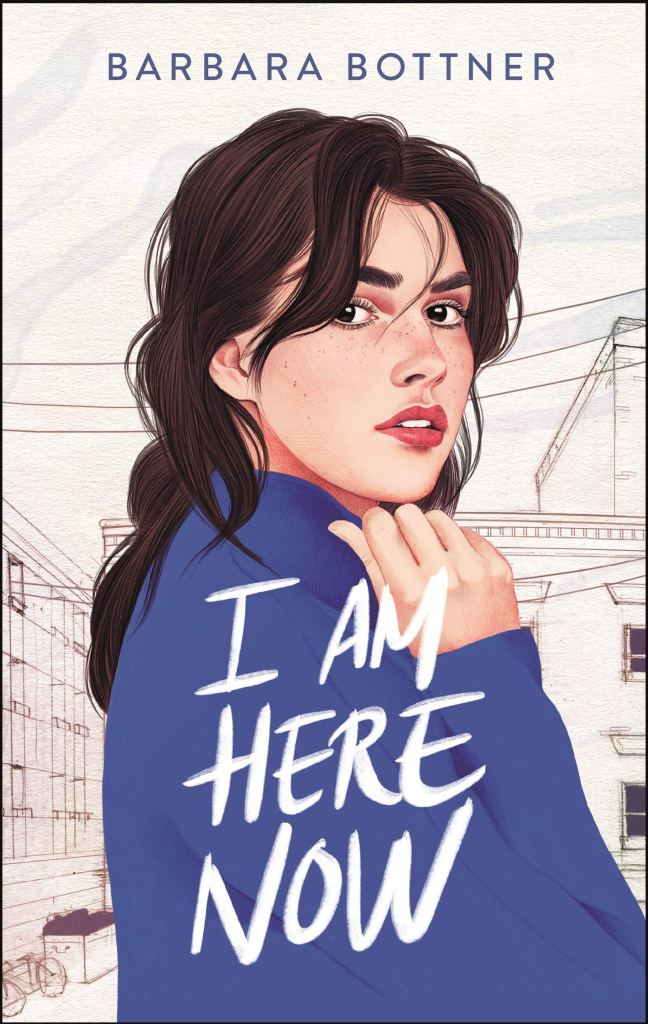 I Am Here Now by Barbara Bottner