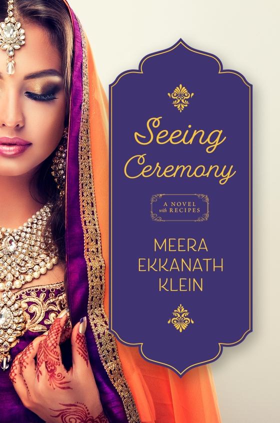 Seeing Ceremony by Meera Ekkanath Klein