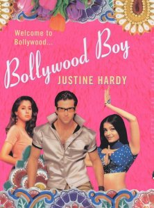 Bollywood Boy - Justine Hardy