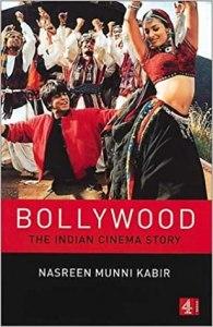 Bollywood-The Indian Cinema Story by Nasreen Munni Kabir