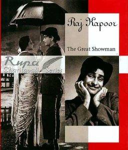 Raj Kapoor The Great Showman - Rupa Charitavali