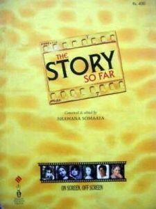 The Story So Far-On Screen, Off Screen by Bhawana Somayaa