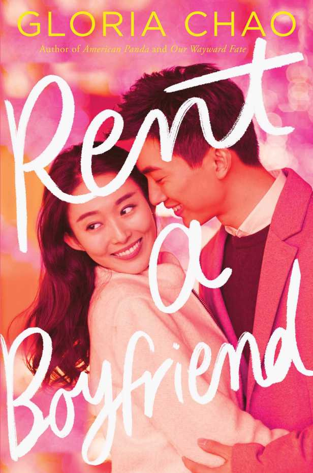 Rent a Boyfriend by Gloria Chao