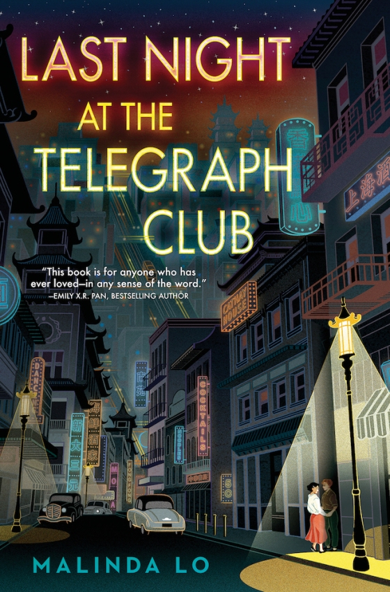 Last Night at the Telegraph Club by Malinda Lo