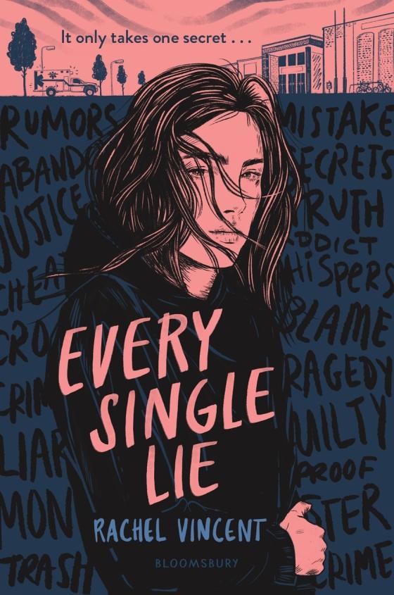 Every Single Lie by Rachel Vincent