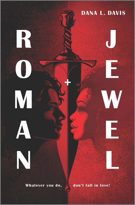 Roman and Jewel by Dana L. Davis