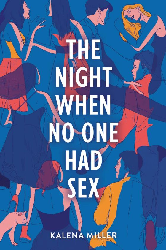 The Night When No One Had Sex by Kalena Miller