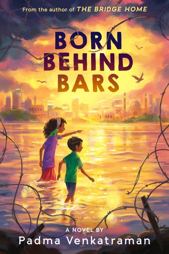 Born Behind Bars by Padma Venkatraman