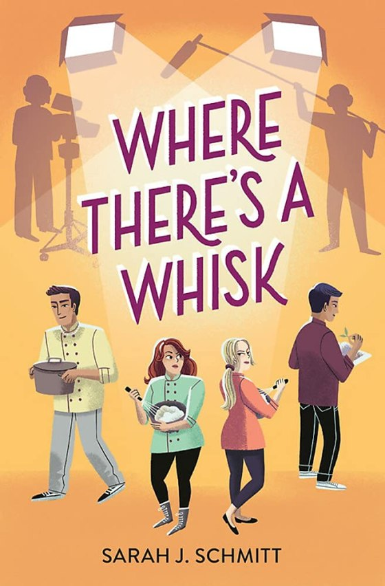 Where There's a Whisk by Sarah J. Schmitt